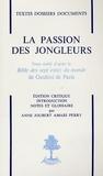 Anne Joubert - La Passion des jongleurs.
