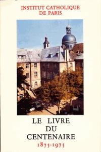 Beauchesne - Le livre du centenaire 1875-1975.