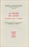 Charles Journet et Jacques Maritain - Le pêché de l'ange - Peccabilité, nature et surnature.