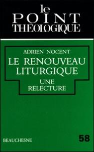 Adrien Nocent - Le renouveau théologique - Une relecture.