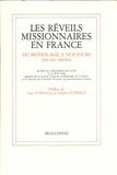 Beauchesne - Les réveils missionnaires en France du Moyen-Age à nos jours (XIIe-XXe siècles).