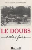 Beaudoin - Le Doubs autrefois.