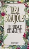 Beaujour et  Green - Le prince de Malibu.
