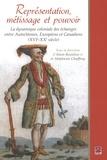 Beaulieu et  Chaffray - Représentation, métissage et pouvoir.