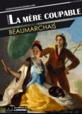 Beaumarchais Beaumarchais - La mère coupable.