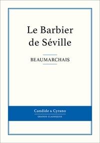 Beaumarchais - Le Barbier de Séville.