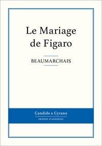 Beaumarchais - Le Mariage de Figaro.