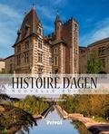 Beaumont - La nouvelle histoire d'Agen.