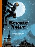 Noël Simsolo - BEAUTÉ NOIRE et le Groupe Prospero - Tome 01 - Les Chasseurs de Haine.