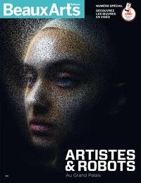 Beaux Arts Editions - Artistes et robots au Grand Palais.