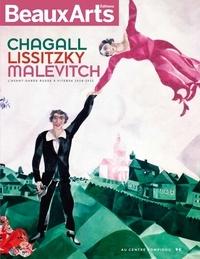 Beaux Arts Editions - Chagall, Lissitzky, Malévitch - L'avant-garde russe à Vitebsk (1918-1922).