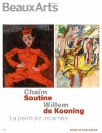 Beaux Arts Editions - Chaïm Soutine/Willem de Kooning. Le peinture incarnée - Musée de l'Orangerie.