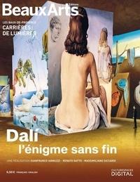 Beaux Arts Editions - Dali, l'énigme sans fin.