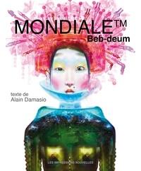 Beb-deum et Alain Damasio - Mondiale.