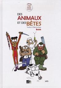 Bebb - Des animaux et des bêtes.