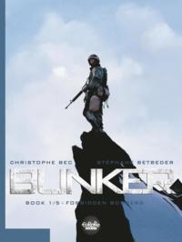 Bec et  Betbeder - Bunker - Volume 1 -  Forbidden Borders.