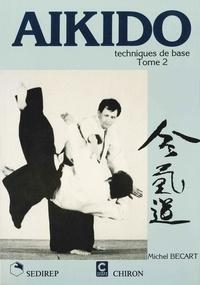 Becart Michel - Aikido techniques de base 2.