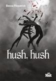 Becca Fitzpatrick - Hush, Hush.