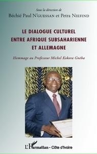 Le dialogue culturel entre Afrique subsaharienne et Allemagne - Hommage au Professeur Michel Kokora Gnéba.pdf