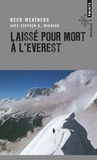 Beck Weathers - Laissé pour mort à l'Everest.