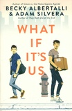 Becky Albertalli et Adam Silvera - What If It's Us.