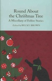 Becky Brown - Round about the Christmas Tree.