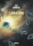 Becky Chambers - Les voyageurs  : Libration.
