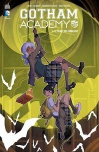 Becky Cloonan et Brenden Fletcher - Gotham Academy Tome 1 : Le secret des Cobblepot.