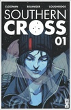 Becky Cloonan et Lee Loughridge - Southern Cross Tome 1 : .