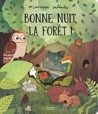 Becky Davies et Carmen Saldana - Bonne nuit, la forêt !.