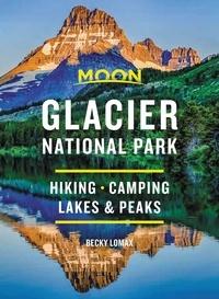 Becky Lomax - Moon Glacier National Park - Hiking, Camping, Lakes & Peaks.