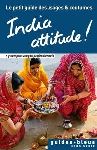 India attitude! - Le petit guide des usages et coutumes.pdf