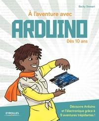 Becky Stewart - A l'aventure avec Arduino.
