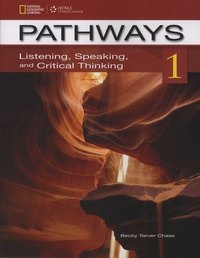 Becky Tarver Chase - Pathways - Listening, Speaking, and Critical Thinking - Book 1.
