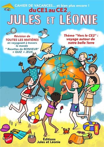 Cahier de vacances Jules et Léonie du CE1 au CE2. Explorateurs de notre histoire pour construire l'avenir...