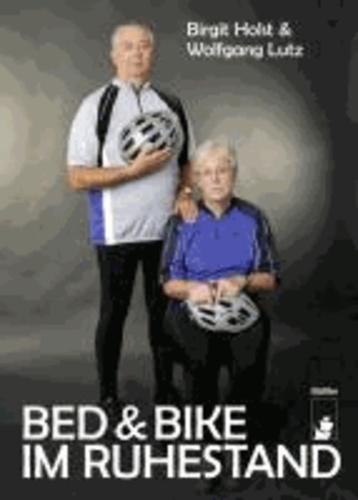 Bed & Bike im Ruhestand.