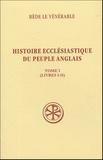 Bède le Vénérable - Histoire Ecclésiastique du peuple Anglais - Tome 1 (Livre 1-2) ; Historia ecclesiastica gentis Anglorum.
