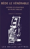 Bède le Vénérable - Histoire ecclésiastique du peuple anglais - Tome 1, Conquête et conversion.