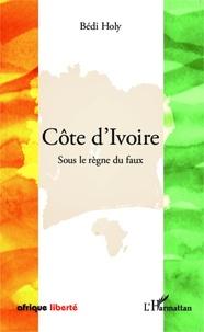 Deedr.fr Côte d'Ivoire - Sous le règne du faux Image