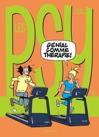 Bédu et Raoul Cauvin - Les Psy Tome 20 : Génial comme thérapie !.