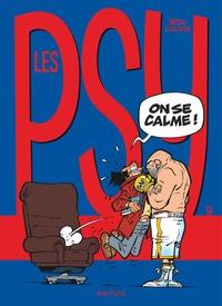 Bédu et Raoul Cauvin - Les Psy Tome 9 : On se calme !.