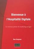 Beer Bergman - Bienvenue à l'hospitalité digitale - Le nouveau prisme du marketing en ligne.