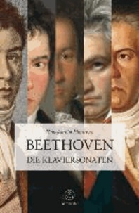 Beethoven. Die Klaviersonaten.