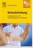 Befunderhebung - Grundlagenwissen für Physiotherapeuten und Masseure - mit Zugang zum Elsevier-Portal.