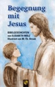 Begegnung mit Jesus.