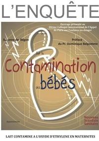 Begon suzanne De - L'enquête sur la contamination des bébés en maternités.