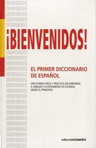 Begona Alonso Monedero - ¡Bienvenidos! El Primer Diccionario de Español.