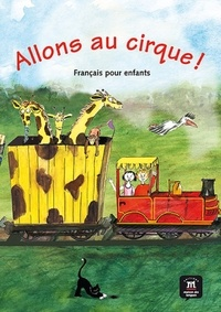 Allons au cirque !- Français pour enfants - Begoña Beutelspacher | Showmesound.org