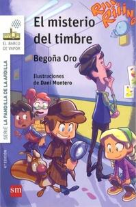 Begona Oro - La pandilla de la ardilla Tome 4 : El misterio del timbre.