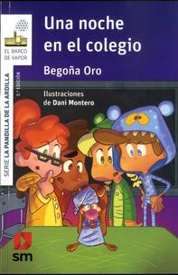 Begona Oro - La pandilla de la ardilla  : Una noche en el colegio.